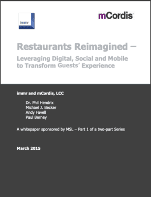 Restaurants Reimagined – Leveraging Digital, Social and Mobile to Transform Guests' Experience