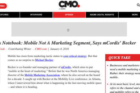 CMO's Notebook: Mobile Not A Marketing Segment, Says mCordis' Becker